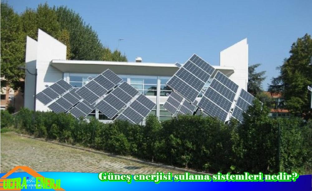 Gunes Enerjisi Sulama Sistemleri Kullanimi1 - Güneş Enerjisi Sulama Sistemleri Kullanımı