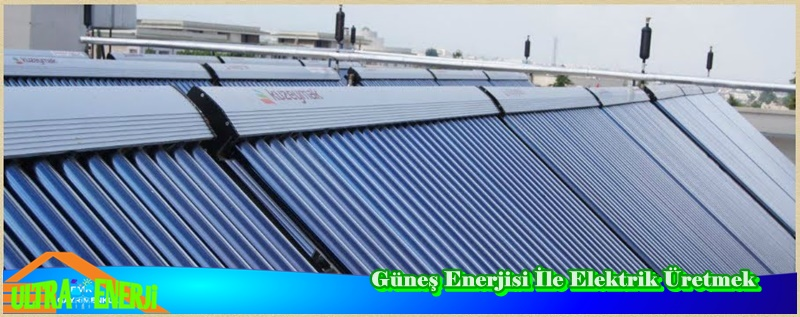 gunes enerjisi - Güneş Enerjisi Sistemleri